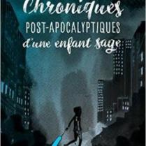 CVT_Chroniques-Post-Apocalyptiques-dun-Enfant-Sage_25